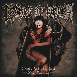 Cruelty & the beast - Re-Mistressed