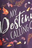 My Destiny's Calling