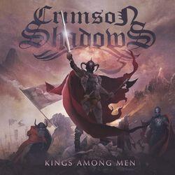 Crimson Shadows Kings among men