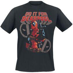 Do It For Deadpool