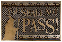 Shall Not Pass